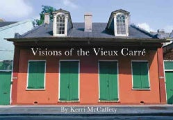 Visions of the Vieux Carre (Paperback)
