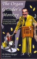 The Organ Grinder's Monkey (Paperback)