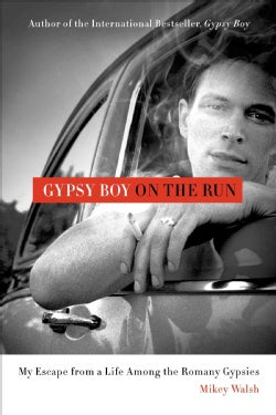 Gypsy Boy on the Run: My Escape from a Life Among the Romany Gypsies (Paperback)