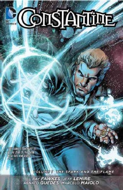 Constantine 1: The Spark and the Flame (The New 52!) (Paperback)