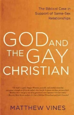 God and the Gay Christian: The Biblical Case in Support of Same-Sex Relationships (Hardcover)