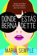 Donde estas, Bernadette / Where'd You Go, Bernadette (Paperback)