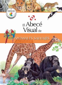 El abece visual de los animales salvajes / The Illustrated Basics of Wild Animals (Paperback)