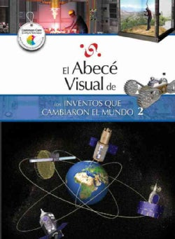 El abece visual de los inventos que cambiaron el mundo 2 / The Illustrated Basics of Inventions that Changed the ... (Paperback)
