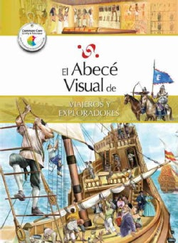 El abece visual de viajeros y exploradores / The Illustrated Basics of Travelers and Explorers (Paperback)