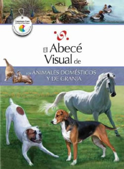 El abece visual de los animales domesticos y de granja / The Illustrated Basics of Domestic and Farm Animals (Paperback)