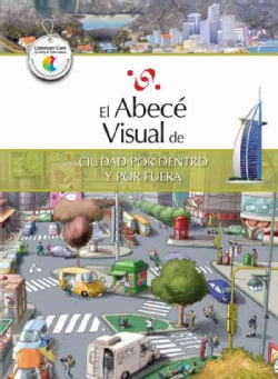 El abece visual de una ciudad por dentro y por fuera / The Illustrated Basics of a City, Inside and Out (Paperback)