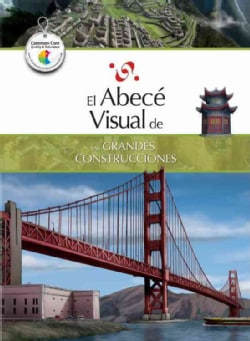 El abece visual de las grandes construcciones / The Illustrated Basics of Great Buildings (Paperback)