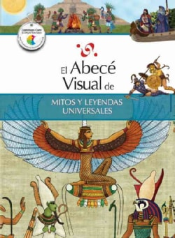 El abece visual de mitos y leyendas universales / The Illustrated Basics of World Myths and Legends (Paperback)