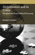 Globalization and Its Critics: Perspectives from Political Economy (Paperback)