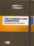 The Common Core Companion: The Standards Decoded, Grades 6-8: What They Say, What They Mean, How to Teach Them (Paperback)