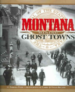Montana Mining Ghost Towns (Hardcover)