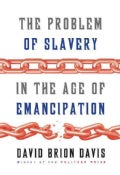The Problem of Slavery in the Age of Emancipation (Hardcover)