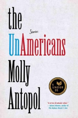 The Unamericans: Stories (Hardcover)