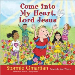Come into My Heart, Lord Jesus (Hardcover)