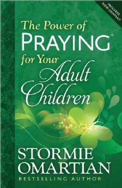 The Power of Praying for Your Adult Children (Paperback)