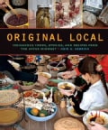 Original Local: Indigenous Foods, Stories, and Recipes from the Upper Midwest (Paperback)