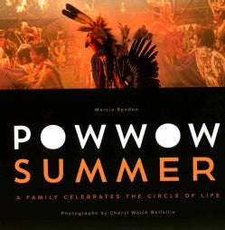 Powwow Summer: A Family Celebrates the Circle of Life (Paperback)
