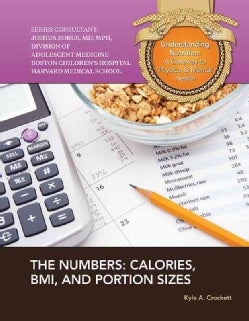 The Numbers: Calories, BMI, and Portion Sizes (Hardcover)