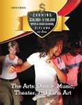 The Arts: Dance, Music, Theater, and Fine Art (Hardcover)