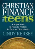 Christian Finance for Teens: A Simple Guide to Financial Wisdom for Teens and Young Adults (Paperback)
