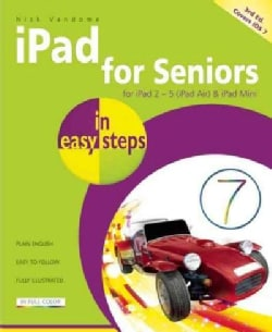 iPad for Seniors: For Ipad 2-5 (Ipad Air) & Ipad Mini (Paperback)