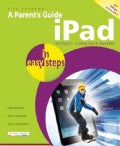 A Parent's Guide to the Ipad in Easy Steps (Paperback)
