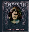 The Tutu: Morals of the Fin De Siecle (Hardcover)