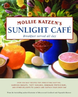 Mollie Katzen's Sunlight Cafe (Hardcover)