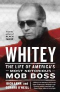 Whitey: The Life of America's Most Notorious Mob Boss (Paperback)