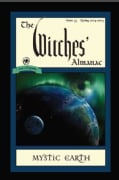 The Witches' Almanac: Spring 2014-Spring 2015: Mystic Earth (Paperback)
