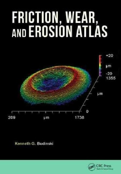 Friction, Wear, and Erosion Atlas (Hardcover)