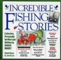 Incredible Fishing Stories (Paperback)