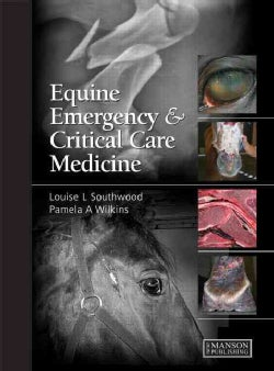Equine Emergency and Critical Care Medicine (Hardcover)