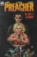 Preacher: All Hell's A-Coming (Paperback)