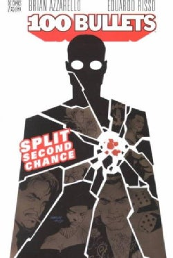 100 Bullets 2: Split Second Chance (Paperback)