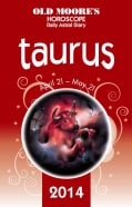 Old Moore's Hororscope and Astral Diary Taurus 2014 (Paperback)