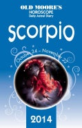 Old Moore's Hororscope and Astral Diary Scorpio 2014 (Paperback)