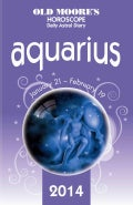 Old Moore's Hororscope and Astral Diary Aquarius 2014 (Paperback)