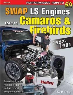 Swap LS Engines into Camaros & Firebirds 1967-1981 (Paperback)
