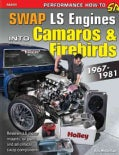 Swap LS Engines into Camaros & Firebirds: 1967-1981 (Paperback)