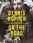 Dennis Hopper: On the Road (Paperback)