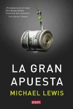 La gran Apuesta / The Big Short (Paperback)