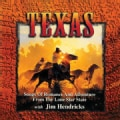 Jim Hendricks - Texas: Songs Of Romance And Adventure From The Lone Star State