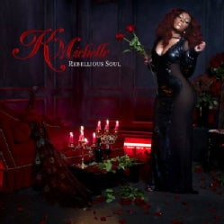 K. Michelle - Rebellious Soul (Parental Advisory)