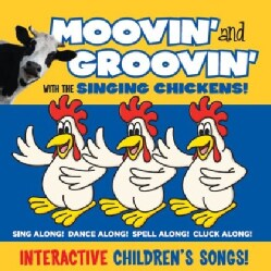 SINGING CHICKENS - MOOVIN & GROOVIN