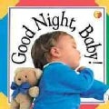 Good Night Baby! (Board book)
