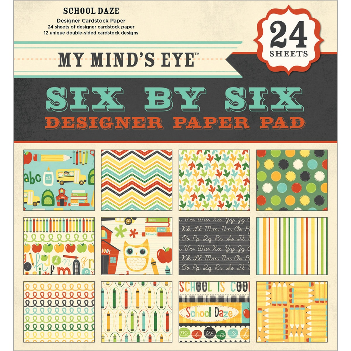 My Mind's Eye Six By Six Paper Pad 24/Sheets-School Daze