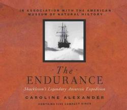 The Endurance: Shackelton's Legendary Antarctic Expedition (CD-Audio)