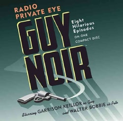 Guy Noir: Radio Private Eye (CD-Audio)